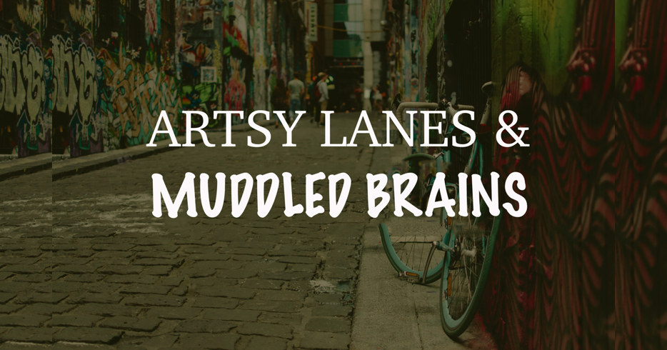 Featured image for Artsy Lanes and Muddled Brains trail